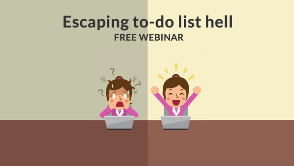 Escaping to-do list hell webinar video