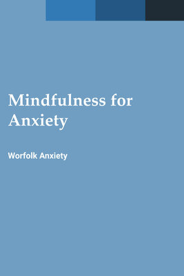 Mindfulness for Anxiety eBook