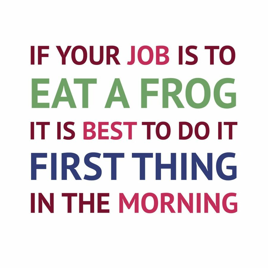 Eat a frog quote